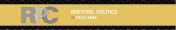 Rhetoric, Politics & Culture: Now Open for Submissions!